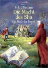 Die Macht des Sha (Das Buch der Sterne, #2) - Erik L'Homme
