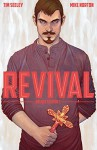 Revival: Deluxe Collection Vol. 3 - Tim Seeley, Mike Norton, Mark Englert, Art Baltazar