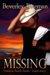 MISSING (Hawkins Family Ranch, #2) - Beverley Bateman