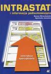 Intrastat i informacja podsumowująca - Renata Mroczkowska, Agnieszka Jacewicz
