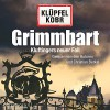 Grimmbart (Kommissar Kluftinger 8) - Volker Klüpfel, Michael Kobr, Volker Klüpfel, Michael Kobr, Christian Berkel, HörbucHHamburg HHV GmbH