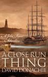 A Close Run Thing - David Donachie