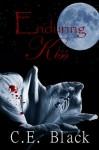 Enduring Kiss - C.E. Black
