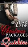 Christmas Packages - Skylar Kade
