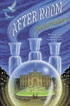 The After-Room (The Apothecary Series) - Maile Meloy, Ian Schoenherr
