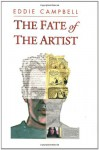 The Fate of the Artist - Eddie Campbell