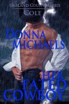 Her Fated Cowboy - Donna Michaels