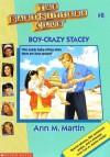 Boy-Crazy Stacey - Anna M. Miller