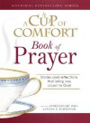 A Cup of Comfort Book of Prayer: Stories and reflections that bring you closer to God - James Stuart Bell Jr., Susan B. Townsend
