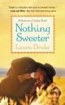 Nothing Sweeter (Sweet on a Cowboy) - Laura Drake