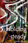 Holding steady (Bridie and Sean #3) - Sandra Davies