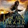 The Lascar's Dagger: The Forsaken Lands - Glenda Larke, Will Damron