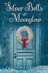 Silver Bells At Moonglow - Deborah Garner