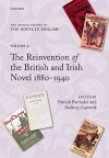 The Oxford History of the Novel in English: Volume 4: The Reinvention of the British and Irish Novel 1880-1940 - Patrick Parrinder, Andrzej Gasiorek