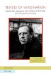 Tenses of Imagination: Raymond Williams on Science Fiction, Utopia and Dystopia - Raymond Williams