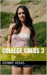 College Coeds 3 - Johnny Vegas