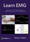 Electromyography: An Interactive Approach to Nerve Conduction and Emg Waveform Interpretation - Devon Rubin