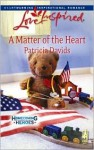 A Matter of the Heart - Patricia Davids