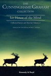 Ice House of the Mind: Collected Stories and Sketches Volume 3 - R.B. Cunninghame Graham, Alan MacGillivray, John C. McIntyre