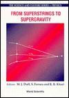 From Superstrings to Supergravity - Infn Eloisatron Project, M.J. Duff, S. Ferrara