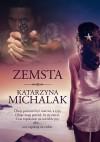 Zemsta - Katarzyna Michalak