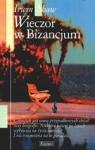 Wieczór w Bizancjum - Irwin Shaw