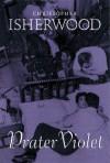 Prater Violet - Christopher Isherwood