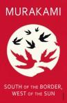 South of the Border, West of the Sun: A Novel - Haruki Murakami, Philip Gabriel