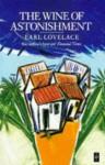 The Wine of Astonishment (Caribbean Writers Series) - Earl Lovelace, Marjorie Thorpe