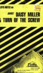 Daisy Miller and The Turn of the Screw (Cliffs Notes) - James Lamar Roberts, CliffsNotes