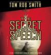 The Secret Speech - Tom Smith, Dennis Boutsikaris