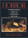 Horror: A Connoisseur's Guide to Literature and Film - Leonard Wolf