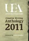 Uea Creative Writing: Prose 2011 - Louise Doughty