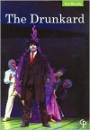 The Drunkard - Tom Murphy