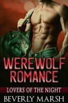 Werewolf Romance: Lovers Of The Night (Shifter Romance, Shifter Paranormal Romance, BBW Shifter Romance, New Adult Romance) - Beverly Marsh