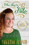 Other Than a Halo: A Christian Romance (Christmas in Montana Romance Book 2) - Valerie Comer