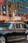 I Was Jackie Mason's Chauffeur for 5 Minutes: And More Celebrity Encounters - Irv Korman, Kathy Watness, Neal Seamus