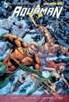 Aquaman, Vol. 4: Death of a King - Geoff Johns, Paul Pelletier, Sean Parsons, Rob Hunter