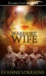 Warriors' Wife - Evanne Lorraine