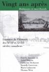 Vingt ans apres, Habitants et marchands: Lectures de l'histoire des XVIIe et XVIIIe siecles canadiens - Sylvie Dépatie, Catherine Desbarats