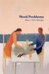 Word Problems - Erin Murphy