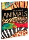 Big Book of Animals - Nathan Hamilton, Deborah Chancellor