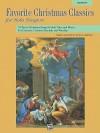 Favorite Christmas Classics for Solo Singers: Medium High Voice - Patrick M. Liebergen