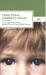 Dombey e figlio - Charles Dickens, Steven Marcus, Gioia Angiolillo Zannino