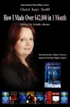 How I Made Over $42,000 in 1 MOnth Selling My Kindle Ebooks - Cheryl Kaye Tardif