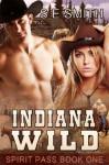 Indiana Wild - S.E. Smith
