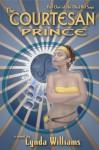 The Courtesan Prince - Lynda Williams
