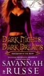 Dark Nights, Dark Dreams - Savannah Russe