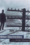 Other Electricities: Stories - Ander Monson