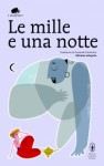 Le mille e una notte (Brossura) - Anonymous